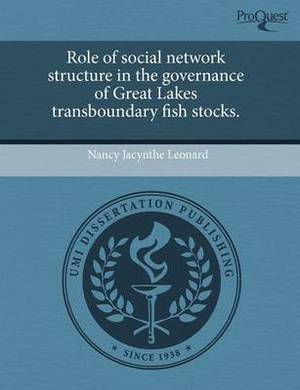 Role of Social Network Structure in the Governance of Great Lakes Transboundary Fish Stocks