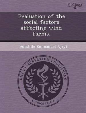 Evaluation of the Social Factors Affecting Wind Farms