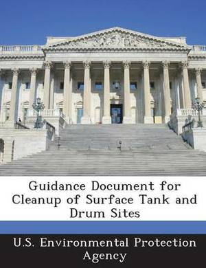 Guidance Document for Cleanup of Surface Tank and Drum Sites