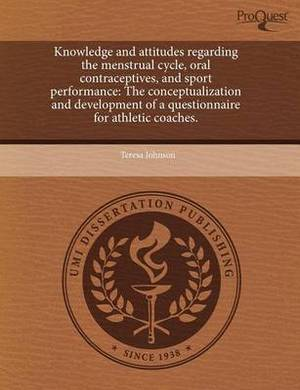 Knowledge and Attitudes Regarding the Menstrual Cycle