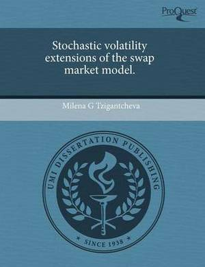 Stochastic Volatility Extensions of the Swap Market Model