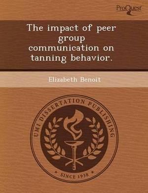 The Impact of Peer Group Communication on Tanning Behavior