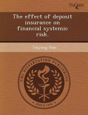 The Effect of Deposit Insurance on Financial Systemic Risk