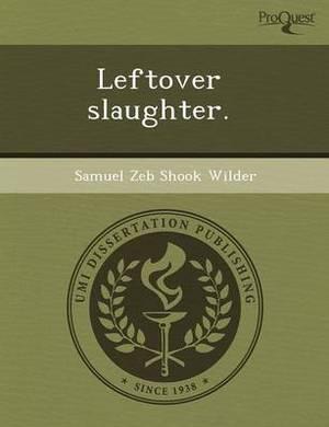 Leftover Slaughter