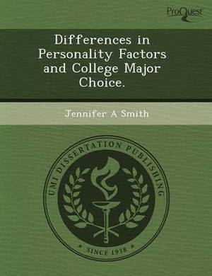 Differences in Personality Factors and College Major Choice
