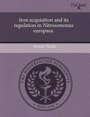 Iron Acquisition and Its Regulation in Nitrosomonas Europaea