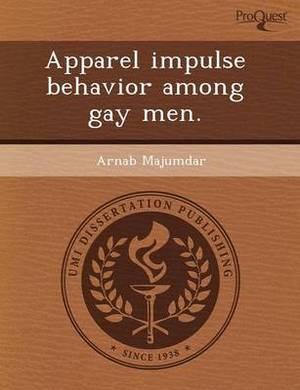 Apparel Impulse Behavior Among Gay Men