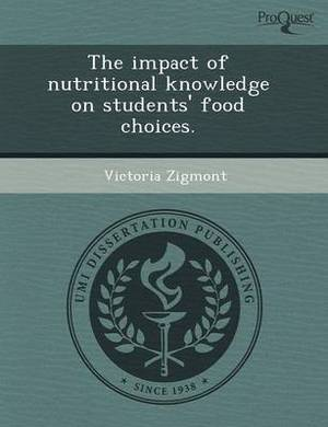 The Impact of Nutritional Knowledge on Students' Food Choices
