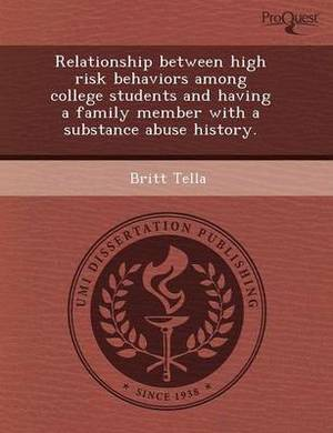 Relationship Between High Risk Behaviors Among College Students and Having a Family Member with a Substance Abuse History