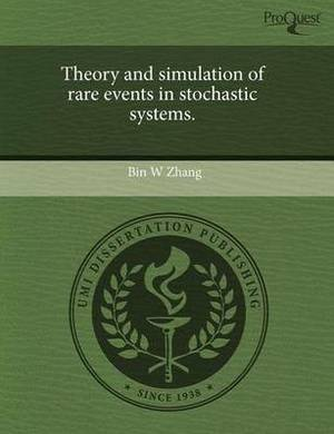 Theory and Simulation of Rare Events in Stochastic Systems