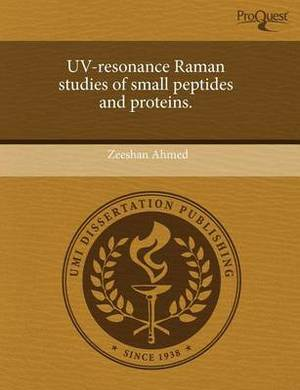 UV-Resonance Raman Studies of Small Peptides and Proteins