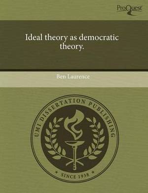 Ideal Theory as Democratic Theory