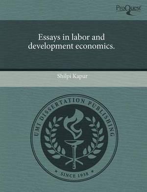 Essays in Labor and Development Economics