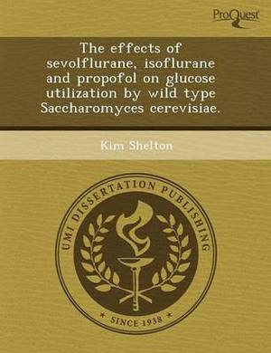 The Effects of Sevolflurane