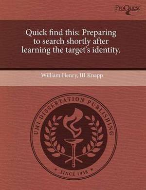 Quick Find This: Preparing to Search Shortly After Learning the Target's Identity