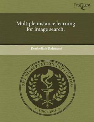 Multiple Instance Learning for Image Search