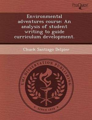 Environmental Adventures Course: An Analysis of Student Writing to Guide Curriculum Development