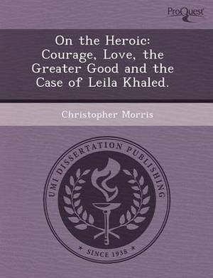 On the Heroic: Courage