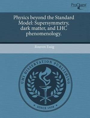 Physics Beyond the Standard Model: Supersymmetry