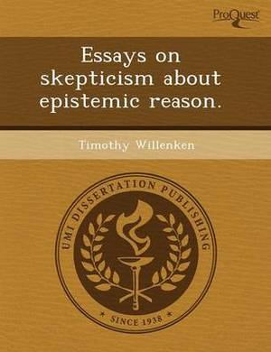 Essays on Skepticism about Epistemic Reason