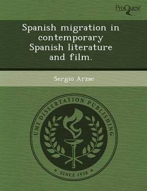 Spanish Migration in Contemporary Spanish Literature and Film