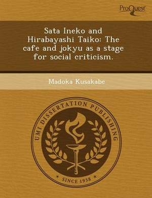 Sata Ineko and Hirabayashi Taiko: The Cafe and Jokyu as a Stage for Social Criticism