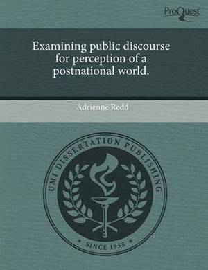 Examining Public Discourse for Perception of a Postnational World