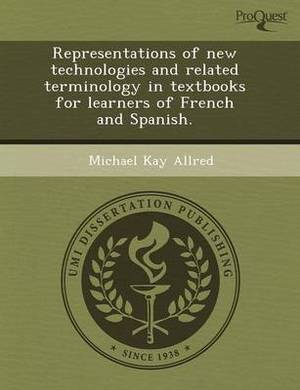 Representations of New Technologies and Related Terminology in Textbooks for Learners of French and Spanish