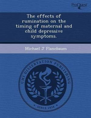 The Effects of Rumination on the Timing of Maternal and Child Depressive Symptoms