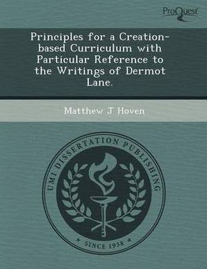 Principles for a Creation-Based Curriculum with Particular Reference to the Writings of Dermot Lane