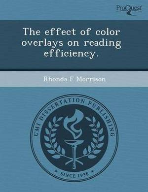 The Effect of Color Overlays on Reading Efficiency