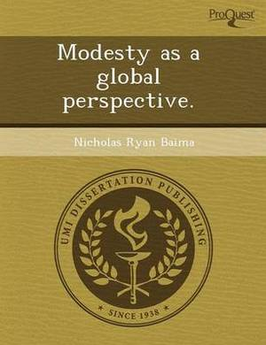 Modesty as a Global Perspective