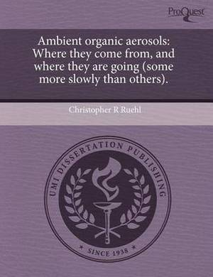 Ambient Organic Aerosols: Where They Come from