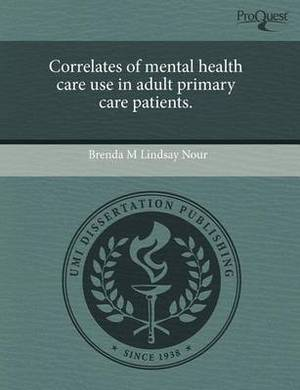 Correlates of Mental Health Care Use in Adult Primary Care Patients