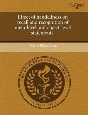 Effect of Handedness on Recall and Recognition of Meta-Level and Object-Level Statements
