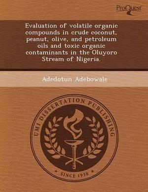 Evaluation of Volatile Organic Compounds in Crude Coconut