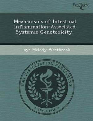 Mechanisms of Intestinal Inflammation-Associated Systemic Genotoxicity