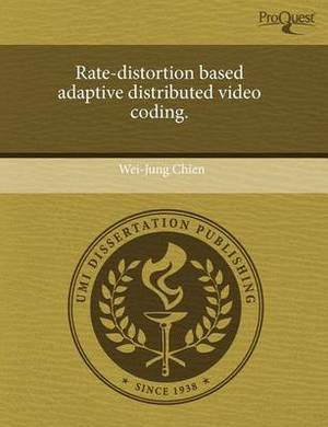 Rate-Distortion Based Adaptive Distributed Video Coding