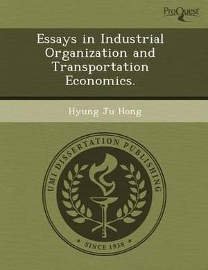 Essays in Industrial Organization and Transportation Economics