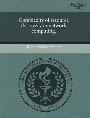 Complexity of Resource Discovery in Network Computing