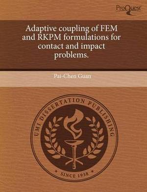 Adaptive Coupling of Fem and Rkpm Formulations for Contact and Impact Problems