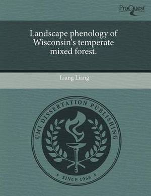 Landscape Phenology of Wisconsin's Temperate Mixed Forest
