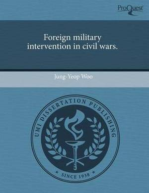 Foreign Military Intervention in Civil Wars