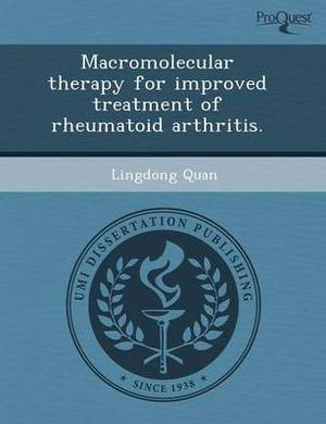 Macromolecular Therapy for Improved Treatment of Rheumatoid Arthritis