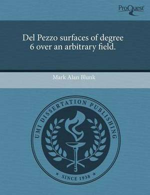 del Pezzo Surfaces of Degree 6 Over an Arbitrary Field