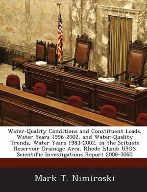 Water-Quality Conditions and Constituent Loads, Water Years 1996-2002, and Water-Quality Trends, Water Years 1983-2002, in the Scituate Reservoir Drai