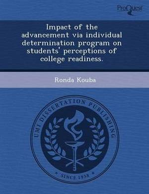 Impact of the Advancement Via Individual Determination Program on Students' Perceptions of College Readiness