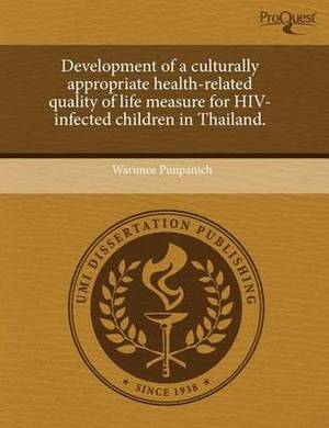 Development of a Culturally Appropriate Health-Related Quality of Life Measure for HIV-Infected Children in Thailand
