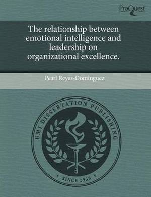 The Relationship Between Emotional Intelligence and Leadership on Organizational Excellence