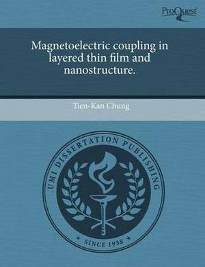 Magnetoelectric Coupling in Layered Thin Film and Nanostructure